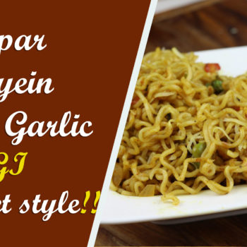 Onion Garlic Maggi